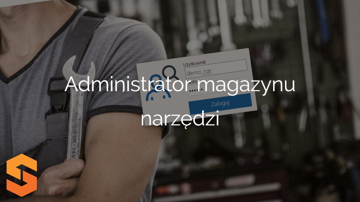 Administrator magazynu narzędzi